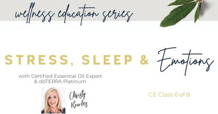 Sleep, Stress & Emotions